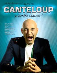 Nicolas Canteloup - N'arrête jamais ! affiche
