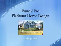 Punch Pro Platinum Home Design Adding Doors Adding a Door the
