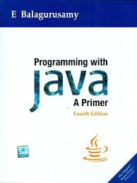 Mcgraw Hill Desk Copy by Programming With Java A Primer 4th Ed By E Balagurusamy Author