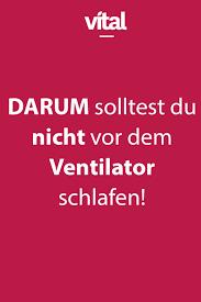 darum solltest du nicht mit ventilator einschlafen