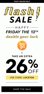 Lucky You - 26% Off - Special Friday The 13th Coupon ... Payless Shoesource Shoes Boxes Digibless Jerry Subs Coupon Young Explorers Toys Coupons Decor Code Dji Quadcopter Phantom Payless 10 Off A 25 Purchase Coupon Exp 1122 Saving 50 Off Sale Ccinnati Ohio Great Wolf Lodge Maven Discount Tire Near Me Loveland Free Shipping Active Discounts Voucher Or Doubletree Suites 20 Entire Printable Coupons Online Tomasinos Codes Rapha Promo Reddit 2019 Birthday Auto Train Tickets Price Shoesource Home Facebook