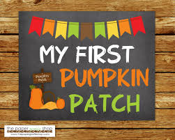 Pumpkin Patch Caledonia Il For Sale by My First Pumpkin Patch Sign Baby U0027s First Pumpkin Patch