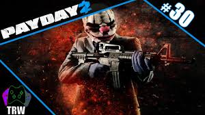 Payday 2 Halloween Masks Unlock by Payday 2 Road To Infamy Part 30 Youtube