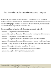 Top 8 Wireless Sales Associate Resume Samples In This File You Can Ref Materials