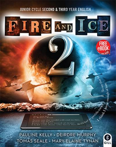 Fire & Ice: Book 2 - Pauline Kelly & Deirdre Murphy & Tomás Seale & Mary-Elaine Tynan