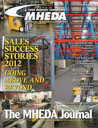 The MHEDA Journal - Fourth Quarter, 2012 Unicarriers Forklift And Lift Truck Equipment Sunbelt Material 2015 Presidents Club Award Winners Manual Scissor Table Industrial Trucks Competitors Revenue Employees Owler Photo Gallery Product Spotlight Handling Rental Fire Showing Cullman Firerescue Eone 100 Platform Youtube Southern Dock Products Work Examples Matt Maddock With Uca Tv Matthew Hosein Service Manager Depot Linkedin George Munford Vice President Edgar Hull Business Development Nissan