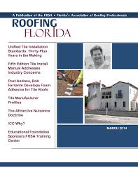 Entegra Roof Tile Inc Okeechobee Fl by Roofing Florida U2013 March 2014 By Florida Roofing Magazine Issuu