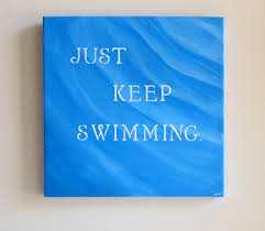 ON SALE Just Keep Swimming Inspirational Quotes On Canvas Painting Finding Nemo Quote Art Kids Room Nursery Decor Childrens Wall