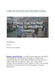 5 Safety Tips You Need To Keep In Mind While Travelling By John Edward Bethesda MD