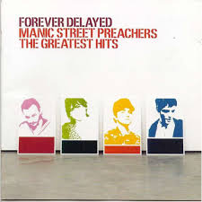Smashing Pumpkins Greatest Hits Vinyl by Forever Delayed The Greatest Hits By Manic Street Preachers Cd