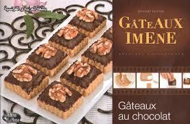 cuisine alg駻ienne gateaux la cuisine algérienne gateaux imene gateaux au chocolat
