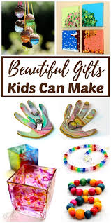 DIY Homemade Gifts Children Can Make For Mothers Day Fathers Christmas And Birthdays