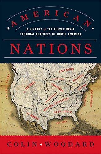 American Nations: A History of the Eleven Rival Regional Cultures of North America [Book]