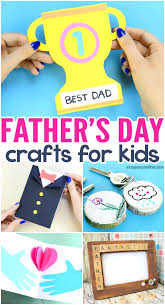 Fathers Day Crafts For Kids To Make Lots Of Wonderful Art And Craft Ideas Easy Diy