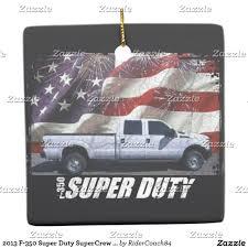 100 Betten Trucks 2013 F350 Super Duty SuperCrew XL Long Bed 4x4 Ceramic Ornament
