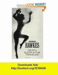 Death Sleep The Traveler New Directions 9780811205696 John Hawkes ISBN