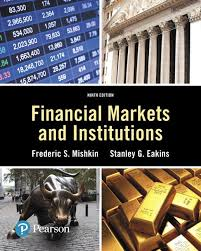 Financial Markets And Institutions 9th Edition Pearson Series In Finance