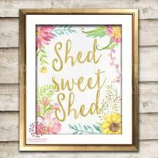She Shed Sweet Boho Shabby Chic Printable Garden Flowers Wall Art Print Poster Sign Bohemian