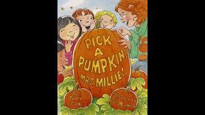 Spookley The Square Pumpkin Book Read Aloud by Pick A Pumpkin Mrs Millie Children U0027s Read Aloud Youtube
