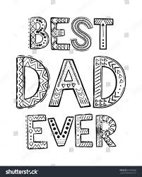 Best Dad Ever Coloring Pages For Book Word Zentangle