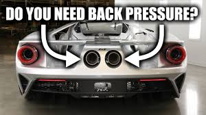 100 Exhaust Systems For Trucks Do Vehicle Exhaust Systems Need Back Pressure