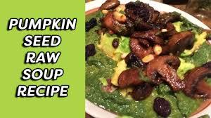 Go Raw Pumpkin Seeds Green by Pumpkin Seed Raw Soup Recipe Dr Robert Cassar Youtube