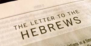 2013 Sermon Series The Letter to the Hebrews