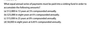 what equal annual series of payments must be paid chegg com