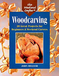 creative woodcarving for beginners basic techniques 50 projects