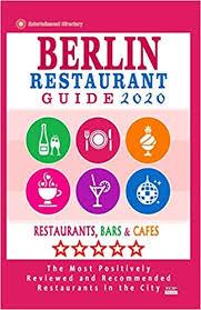 berlin restaurant guide 2020 best restaurants in