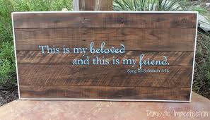 This Is My Beloved And Friend Pallet Sign