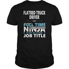 FLATBED TRUCK DRIVER JOBS TSHIRT GUYS LADIES YOUTH TEE HOODIE SWEAT ... Truck Driving Jobslocation Roehljobs With Flatbed Driver Job Western Express Flatbed Idevalistco Jobs Cdl Now 7 Myths About Hauling Fleet Clean Flatbed Truck Driver Jobs Tshirt Guys Ladies Youth Tee Hoodie Sweat Awesome Trucking Jobs For Experienced Truck Drivers Youtube Trucking Current Yakima Wa Floyd Blinsky Companies At Steelpro Owner Operator Dryvan Or Status Transportation A Career As Unique You Western Express In South Carolina