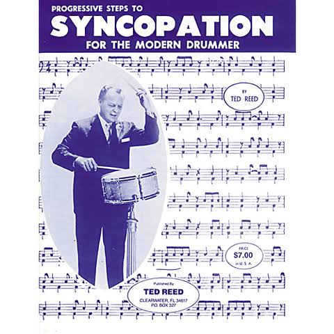 Progressive Steps to Syncopation for the Modern Drummer - Ted Reed