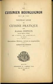 second de cuisine le cuisinier bourguignon nouveau livre de cuisine pratique