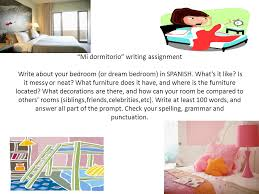 Mi Dormitorio Writing Assignment Write About Your Bedroom Or Dream In SPANISH