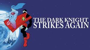 The Dark Knight Strikes Again Understanding Comics Special No 2