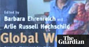 Review Global Woman Edited By Barbara Ehrenreich And Arlie Russell Hochschild