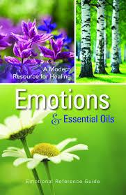 6th Edition Essential Oils Desk Reference Online by Emotional Healing With Essential Oils Manual I Introduction