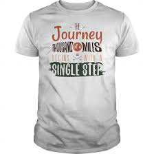 The Journey Thousand Of A Miles Begins With Sinle Step Cute Vintage T