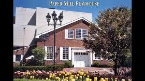 100 Paper Mill House Playhouse Celebrates Its 80th Anniversary Season