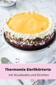 thermomix eierlikörtorte mit kirschen die beste überhaupt