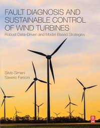 100 Windmill.com Fault Diagnosis And Sustainable Control Of Wind Turbines Ebook By Silvio Simani Rakuten Kobo