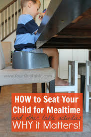 Booster Seat For Toddlers When Eating by Best Seated Position For Kids During Mealtime