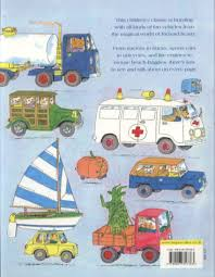 100 Go Cars And Trucks Richard Scarrys Cars And Trucks And Things That Go By Scarry