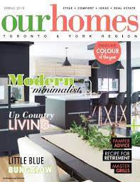 100 Modern Homes Magazine On Stands OUR HOMES TorontoYork Spring 2019 Our