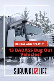 Brutal And Beastly: 13 BADASS Bug Out Vehicles! | Survival Life Bugout Trucks Ultimate Classic Autos 4x4 Offroad Vehicles Make Little Difference In A Bug Out The 12 Best Vehicle Ideas For 95 Preppers From Desk Alvis Stalwart Wikipedia Hands Down The Largest Bug Out Truck I Have Built Its Huge 6x6 Truck Upgrades Accsories Your 4x4 Survival Life 8 Military You Can Own Sevenpodcom Court Epa Erred By Letting Navistar Pay Engine Penalties Fleet Owner Utility Series What To Look For And Options Consider