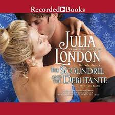 The Scoundrel And Debutante By Julia London