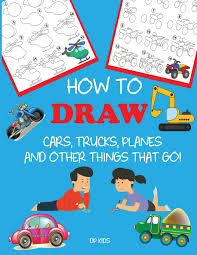 How To Draw Cars, Trucks, Planes, And Other Things That Go! : Learn ... Race Car Cupcake Topper Set Transportation Cars Trucks Etsy Richard Scarry Trucks And Things That Go Project Learn Vehicles For Kids Things That Go Buying Used I Want A Truck Do The Toyota Tacoma Or Nissan Pottery Barn Kidsthings Crib Sheetcars Books To Bed Inc Tow Wikipedia Paul Smith Scarrys 3307850 Dilly Dally 10 Awesome Adventure Under 200 Gearjunkie Best Used 5000 2018 Autotrader