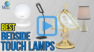 Touch Lamps At Walmart by Top 10 Bedside Touch Lamps Of 2017 Video Review
