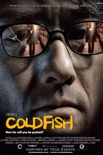 Cold Fish-Tsumetai nettaigyo